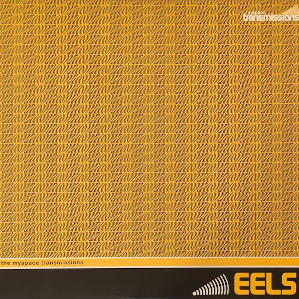 Eels - The MySpace Transmissions